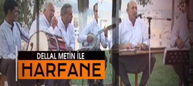 DELAL METİN İLE HARFHANE - 29.02.2016 - YUNUS CAN